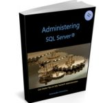 Administering SQL Server - eBook by MVP Artemakis Artemiou